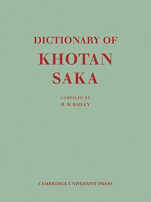 Dictionary of Khotan Saka   2010 9780521142502 Front Cover