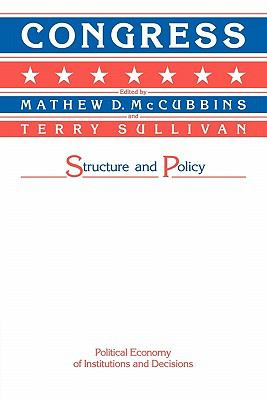Congress Structure and Policy  1987 9780521337502 Front Cover
