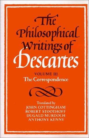 Philosophical Writings of Descartes The Correspondence N/A edition cover
