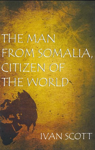 Man from Somalia Citizen of the World  2011 9780533163502 Front Cover