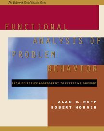 Functional Analysis of Problem Behavior From Effective Assessment to Effective Support  1999 edition cover
