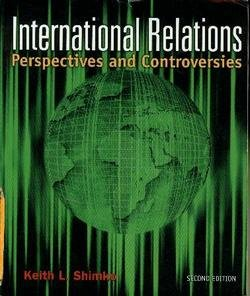 International Relations Perspectives and Controversies 2nd 2008 9780618783502 Front Cover