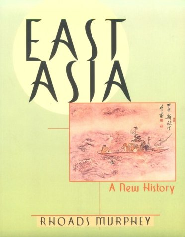 East Asia A New History 1st 1997 edition cover