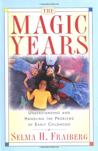 Magic Years Understanding and Handling the Problems of Early Childhood  1996 edition cover