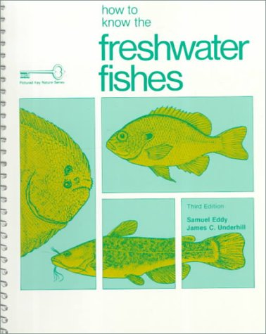 How to Know the Freshwater Fishes  3rd 1978 (Revised) edition cover
