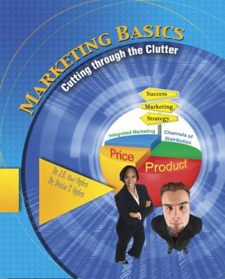 Marketing Basics Cutting Through the Clutter  2010 (Revised) edition cover