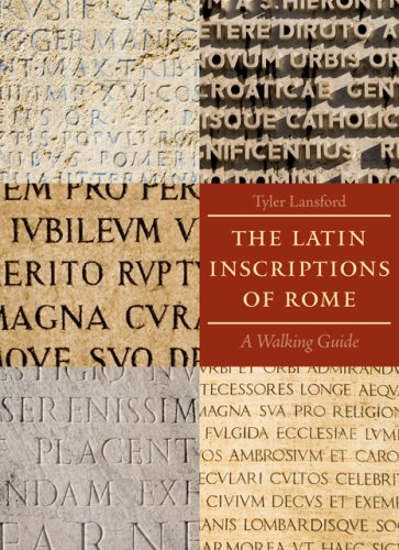 Latin Inscriptions of Rome A Walking Guide  2009 (Guide (Instructor's)) edition cover