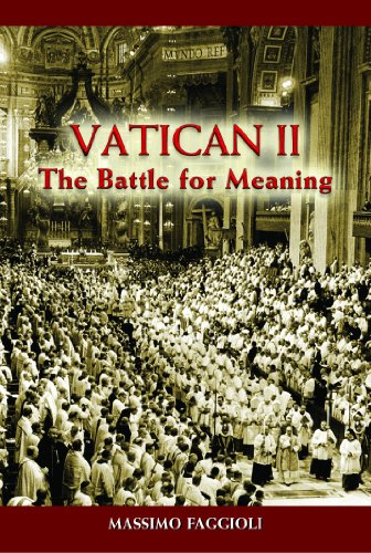 Vatican II The Battle for Meaning  2012 edition cover