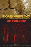 Bioarchaeology of Violence  N/A edition cover