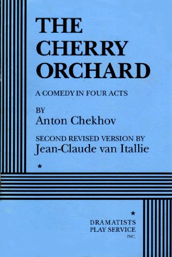 Cherry Orchard A Comedy in Four Acts 3rd 1995 (Revised) edition cover