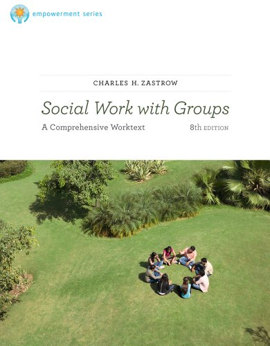 Social Work with Groups A Comprehensive Workbook 8th 2012 9780840034502 Front Cover