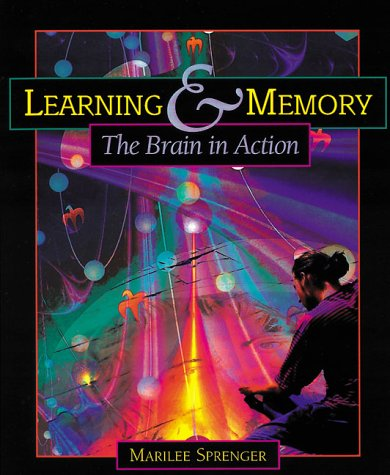 Learning and Memory The Brain in Action  1999 9780871203502 Front Cover