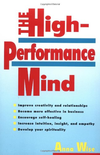 High-Performance Mind Mastering Brainwaves for Insight, Healing, and Creativity  1997 (Reprint) 9780874778502 Front Cover