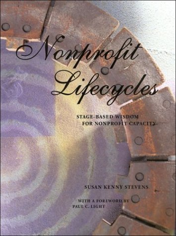 Nonprofit Lifecycles : Stage-Based Wisdom for Nonprofit Capacity  2001 edition cover