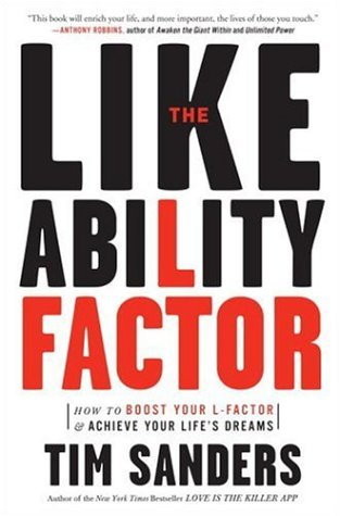 Likeability Factor How to Boost Your L-Factor and Achieve Your Life's Dreams N/A edition cover