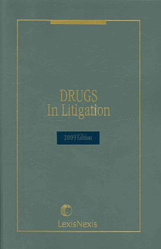 2009 Drugs in Litigation:  2009 edition cover