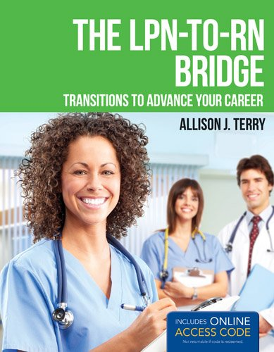LPN-to-RN Bridge Transitions to Advance Your Career  2013 edition cover