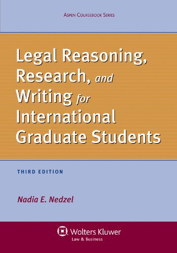 Legal Reasoning, Research, and Writing for International Graduate Students  3rd 2012 (Revised) edition cover