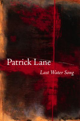 Last Water Song   2007 (Unabridged) 9781550174502 Front Cover