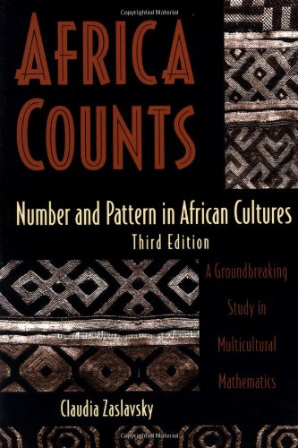 Africa Counts Number and Pattern in African Cultures 3rd 1999 edition cover