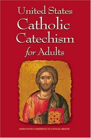United States Catholic Catechism for Adults  2006 edition cover