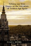 Talking and Text Essays on the Literature of Golden Age Spain  2010 edition cover
