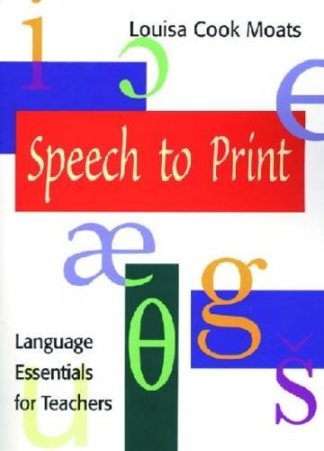 Speech to Print Language Essentials for Teachers 2nd 2010 edition cover