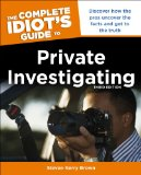 Complete Idiot's Guide to Private Investigating  3rd 2013 edition cover