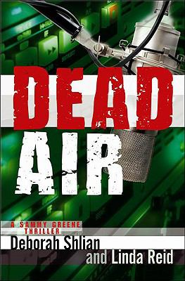 Dead Air A Sammy Green Thriller N/A 9781933515502 Front Cover