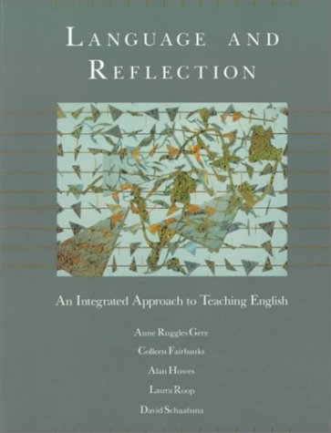 Language and Reflection An Integrated Approach to Teaching English  1992 edition cover