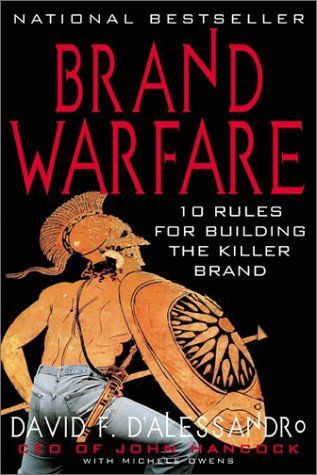 Brand Warfare: 10 Rules for Building the Killer Brand 10 Rules for Building the Killer Brand  2003 9780071398503 Front Cover
