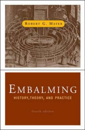 Embalming History, Theory, and Practice 4th 2006 (Revised) edition cover