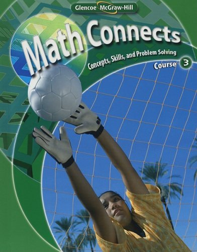 Math Connects Course 3: Concepts, Skills, and Problems Solving  2009 edition cover