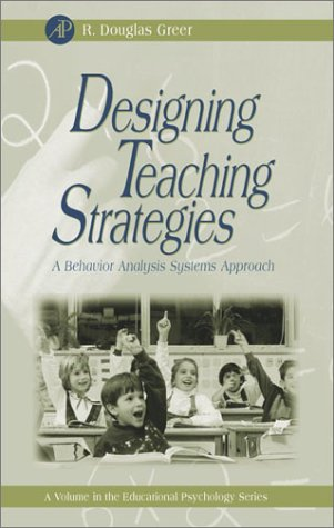 Designing Teaching Strategies An Applied Behavior Analysis Systems Approach  2002 edition cover