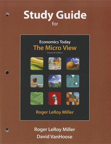Study Guide for Economics Today The Micro View 16th 2012 edition cover