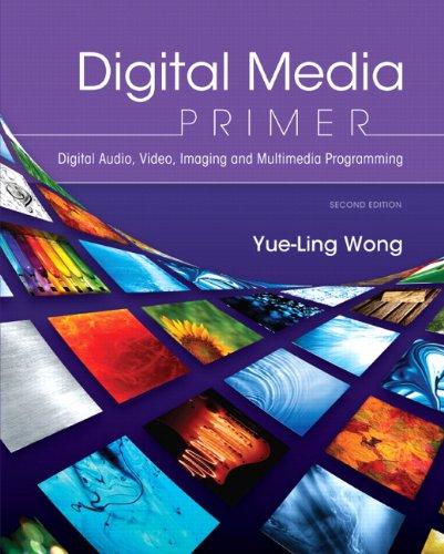 Digital Media Primer  2nd 2013 (Revised) edition cover