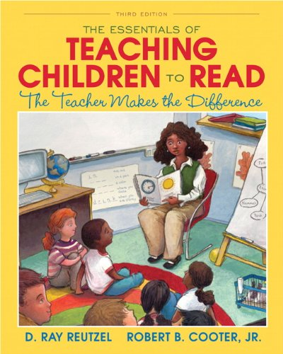 Essentials of Teaching Children to Read The Teacher Makes the Difference 3rd 2013 (Revised) edition cover