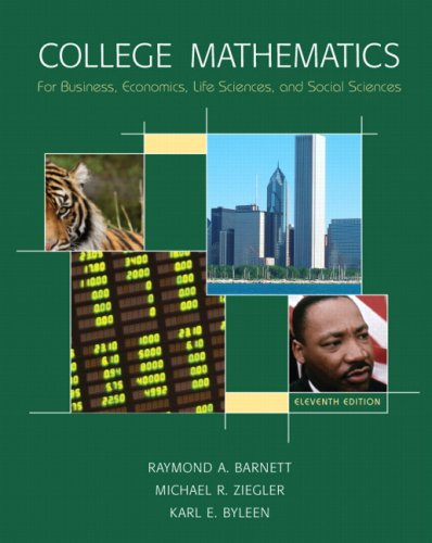 College Mathematics for Business, Economics, Life Sciences & Social Sciences + Mymathlab/Mystatlab Student Access:  11th 2007 9780135131503 Front Cover