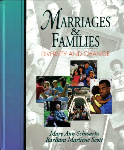 Marriages and Families : Diversity and Change 1st edition cover