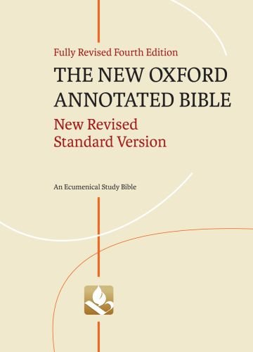 New Oxford Annotated Bible An Ecumenical Study Bible 4th 2010 (Revised) edition cover