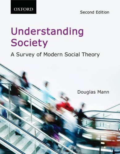 Understanding Society A Survey of Modern Social Theory 2nd 2010 edition cover