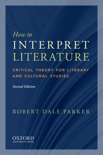 How to Interpret Literature Critical Theory for Literary and Cultural Studies 2nd 2011 edition cover
