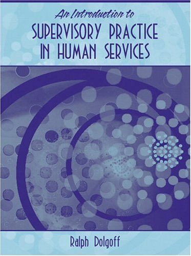 Introduction to Supervisory Practice in Human Services   2005 edition cover
