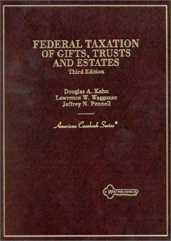 Federal Taxation of Gifts, Trusts and Estates 3rd 1997 9780314066503 Front Cover