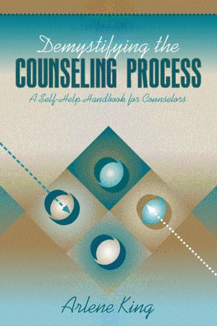 Demystifying the Counseling Process A Self-Help Handbook for Counselors  2001 edition cover