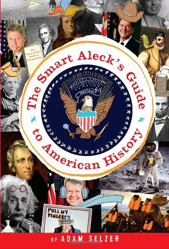 Smart Aleck's Guide to American History  N/A edition cover