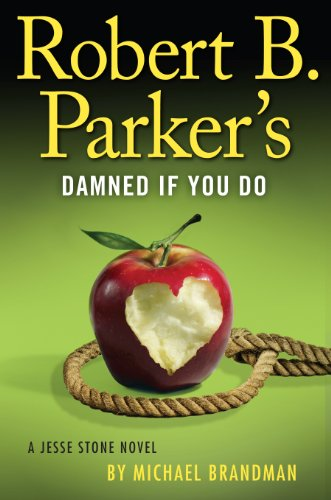 Robert B. Parker's Damned If You Do   2013 edition cover