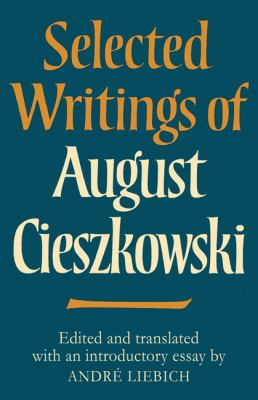 Selected Writings of August Cieszkowski   2010 9780521129503 Front Cover