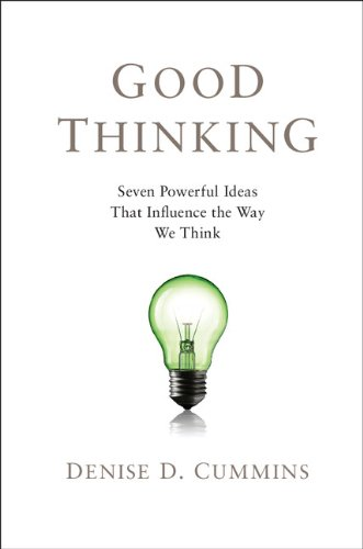 Good Thinking Seven Powerful Ideas That Influence the Way We Think  2012 edition cover
