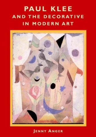 Paul Klee and the Decorative in Modern Art   2003 9780521822503 Front Cover